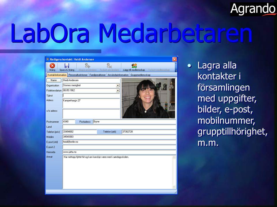LabOra Medarbetaren Lagra alla kontakter i församlingen med uppgifter, bilder, e-post, mobilnummer, grupptillhörighet, m.m.