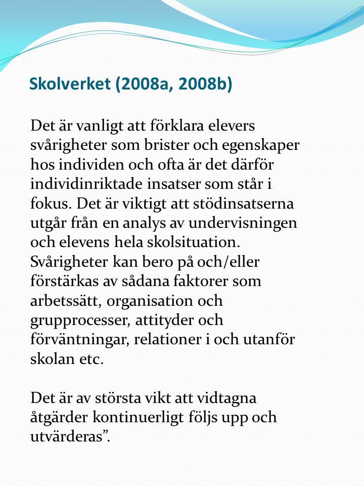 Skolverket (2008a, 2008b)