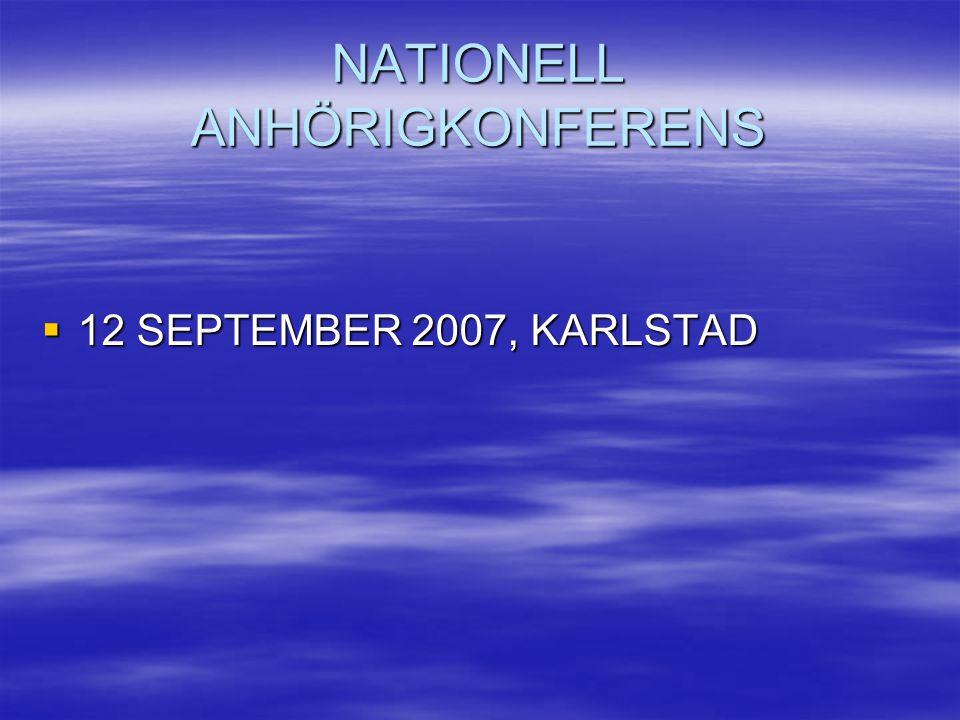 NATIONELL ANHÖRIGKONFERENS