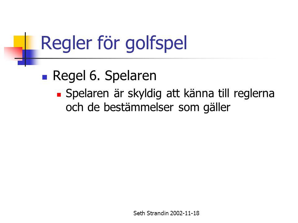 Regler för golfspel Regel 6. Spelaren