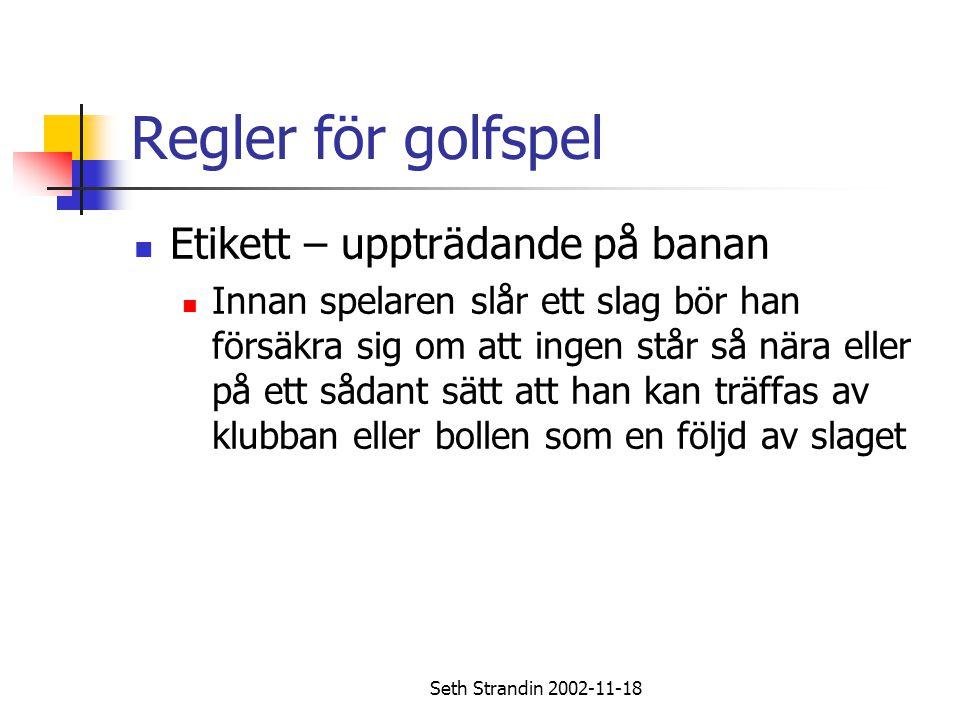 Regler för golfspel Etikett – uppträdande på banan