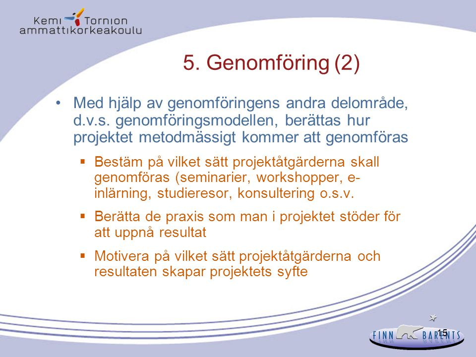 5. Genomföring (2)