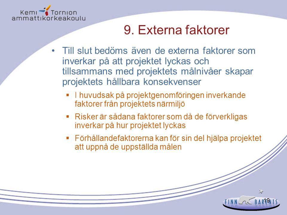 9. Externa faktorer