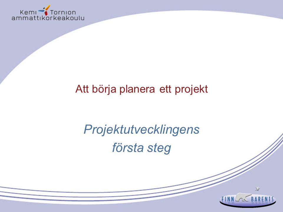 Att börja planera ett projekt