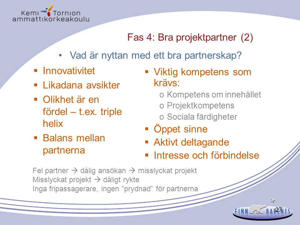 Fas 4: Bra projektpartner (2)