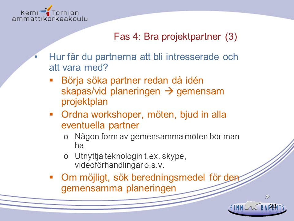 Fas 4: Bra projektpartner (3)