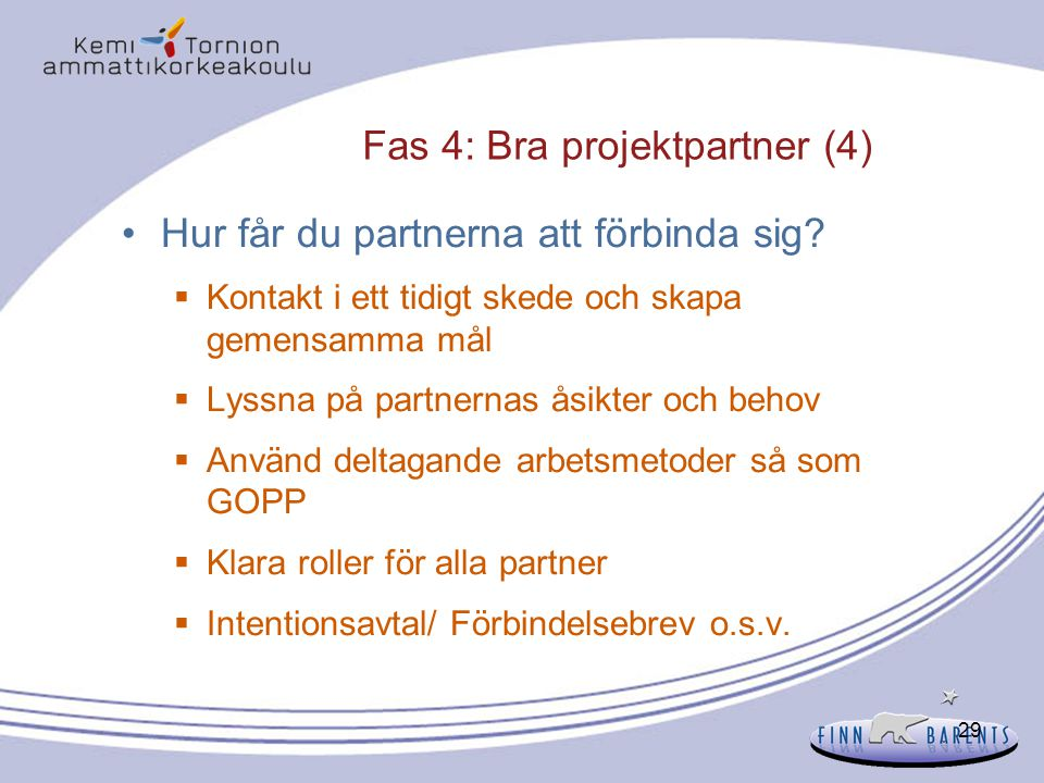 Fas 4: Bra projektpartner (4)