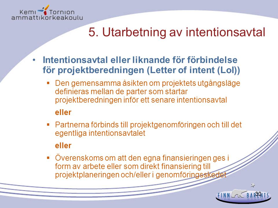 5. Utarbetning av intentionsavtal