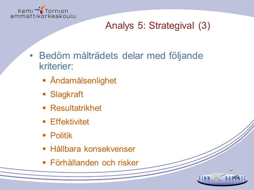 Analys 5: Strategival (3)