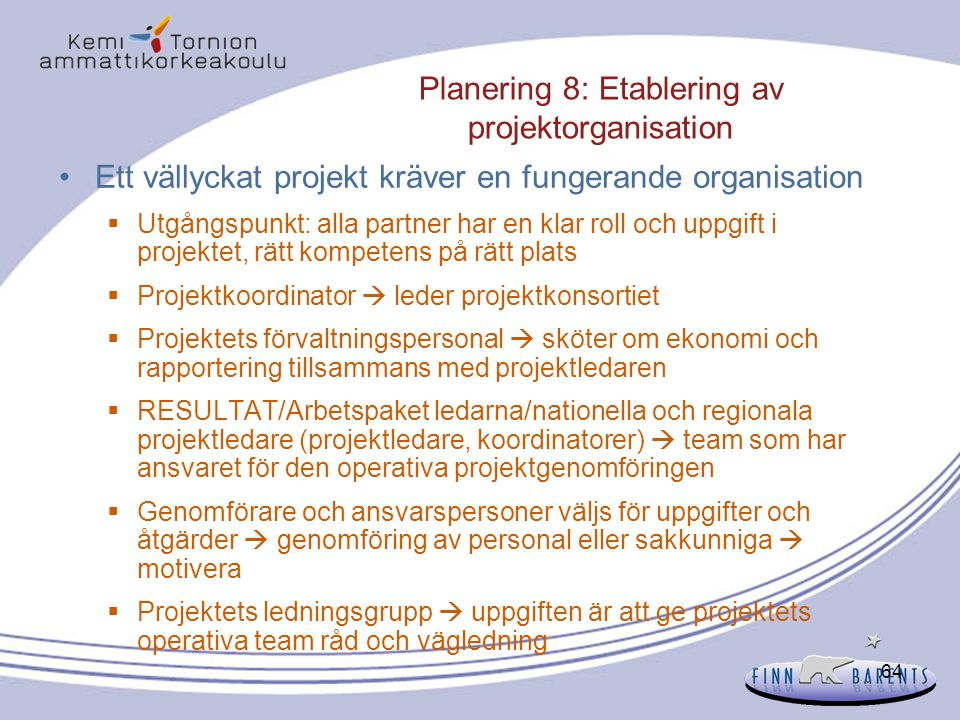Planering 8: Etablering av projektorganisation
