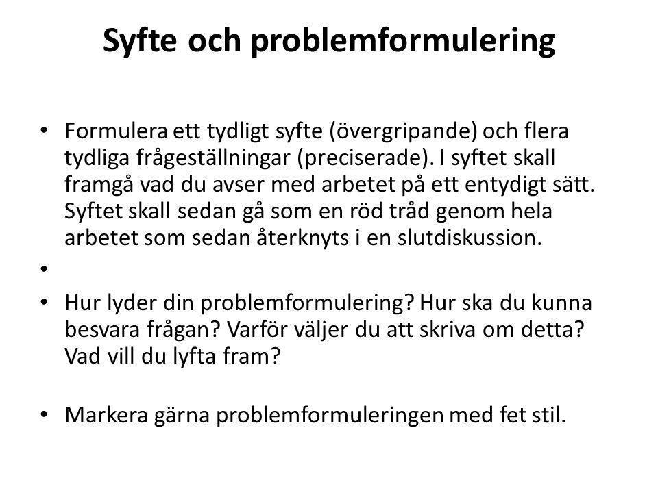 Syfte och problemformulering