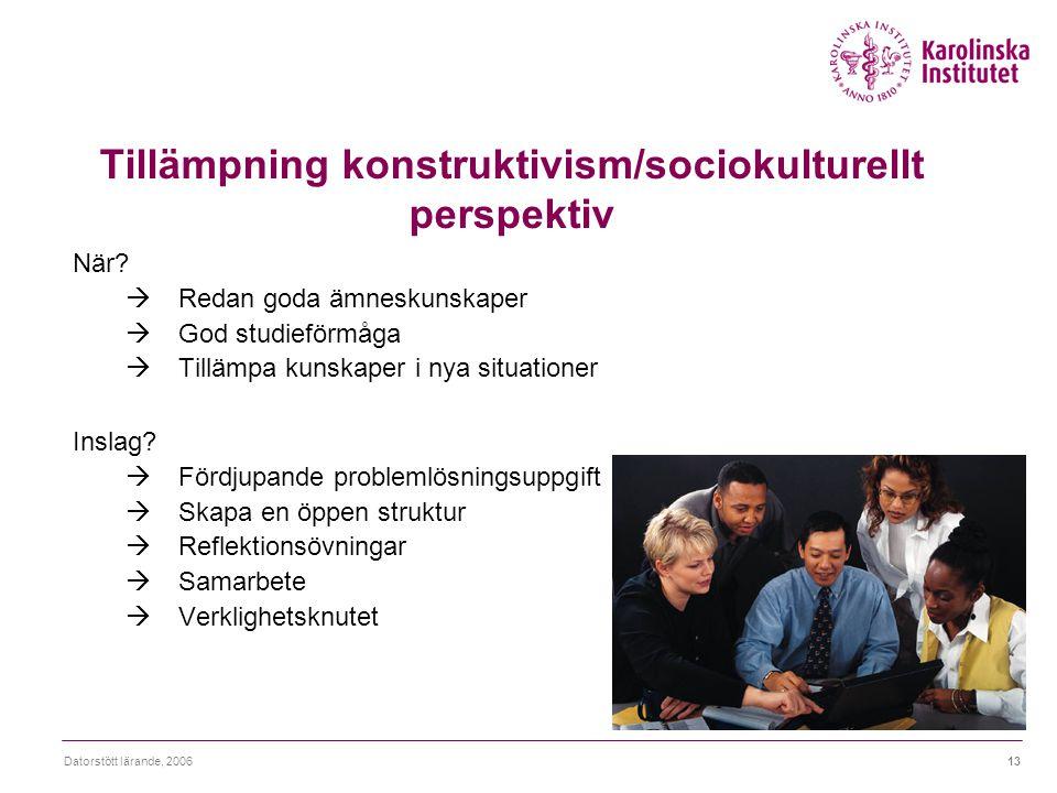 Tillämpning konstruktivism/sociokulturellt perspektiv