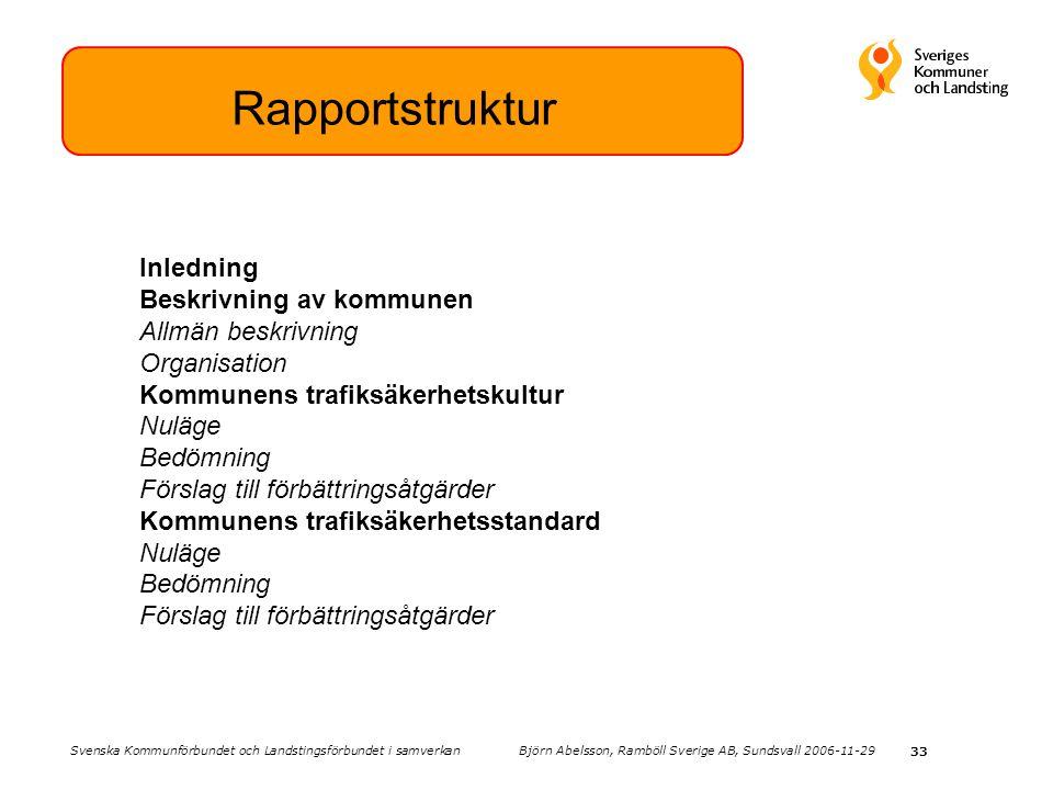 Rapportstruktur Inledning Beskrivning av kommunen Allmän beskrivning