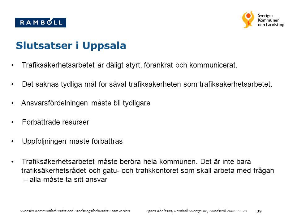 Slutsatser i Uppsala Trafiksäkerhetsarbetet är dåligt styrt, förankrat och kommunicerat.