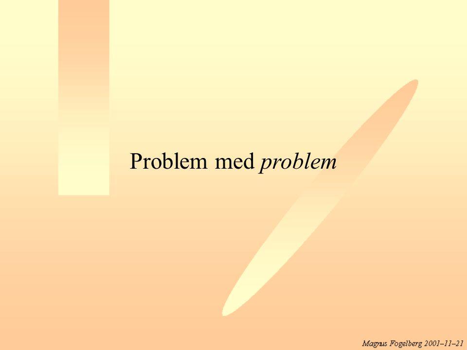 Problem med problem