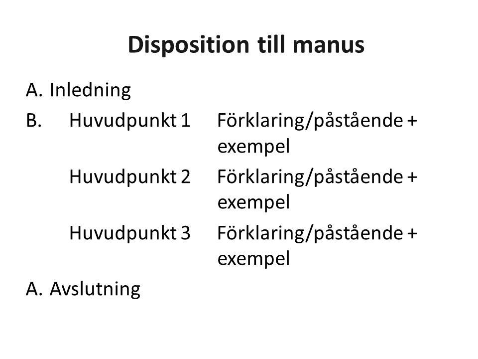 Disposition till manus