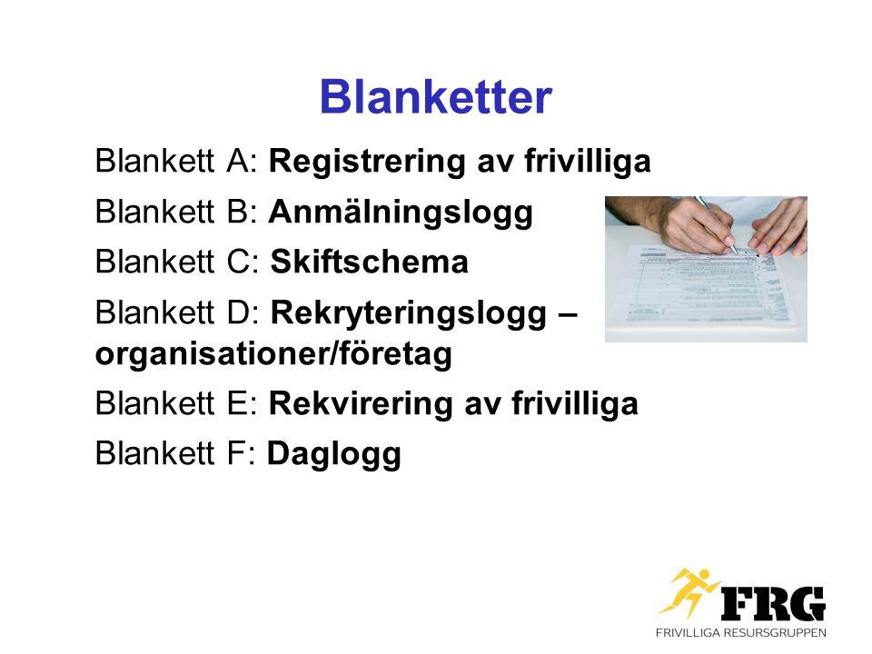 Blanketter Blankett A: Registrering av frivilliga