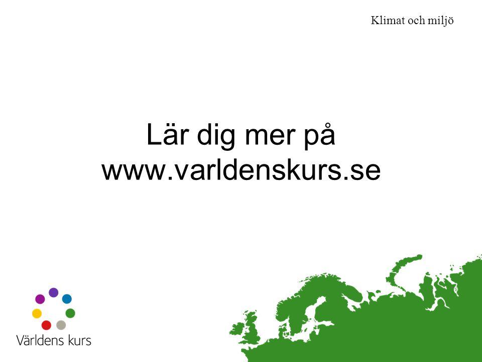 Lär dig mer på www.varldenskurs.se