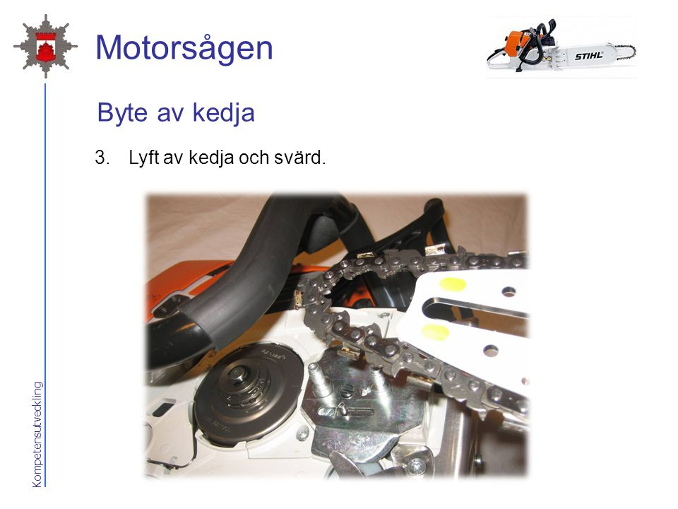 2017-04-07 Motorsågen Byte av kedja Lyft av kedja och svärd.