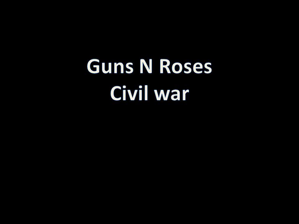 Guns N Roses Civil war http://