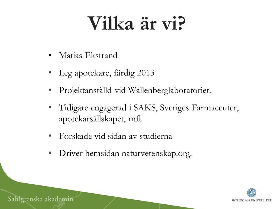 Vilka är vi Matias Ekstrand Leg apotekare, färdig 2013
