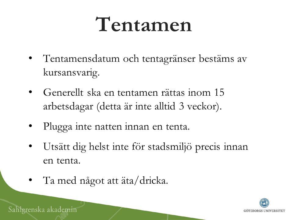 Tentamen Tentamensdatum och tentagränser bestäms av kursansvarig.