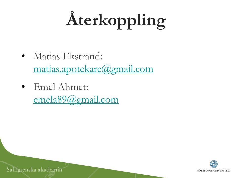 Återkoppling Matias Ekstrand: matias.apotekare@gmail.com