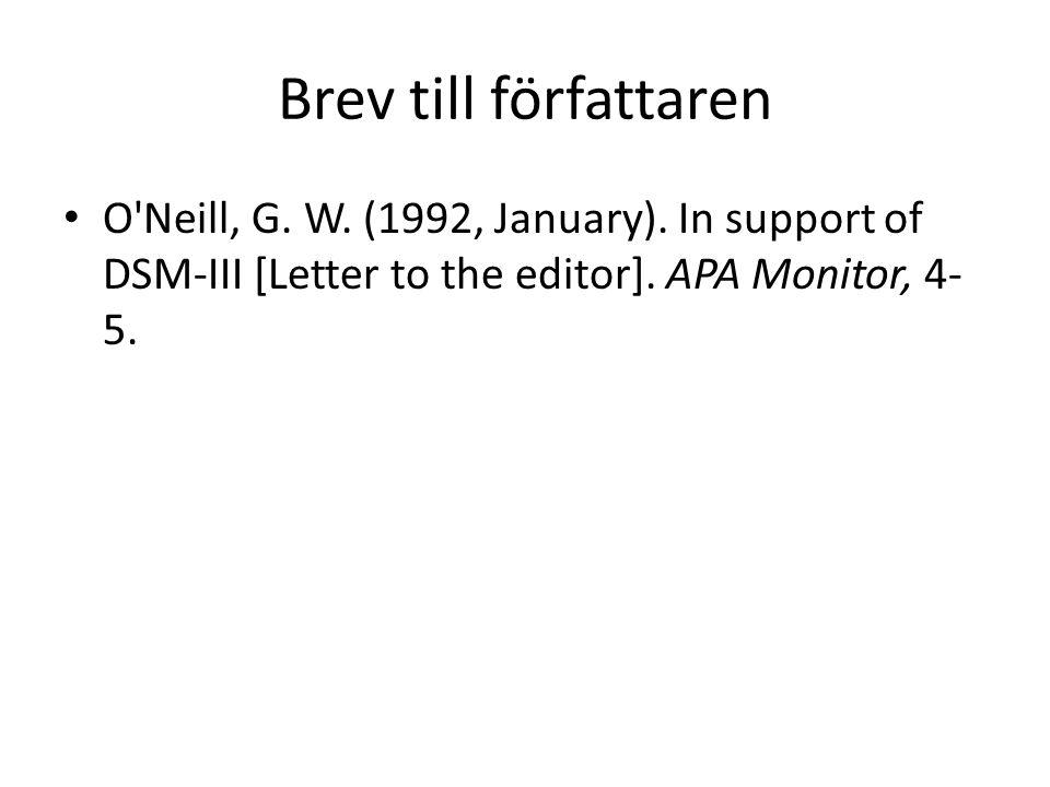 Brev till författaren O Neill, G. W. (1992, January).