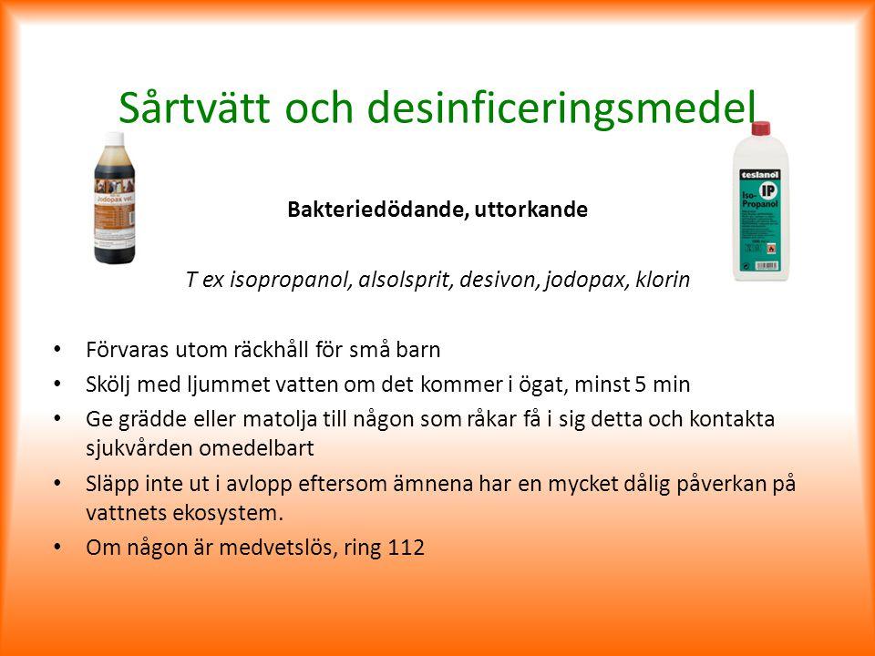 Sårtvätt och desinficeringsmedel
