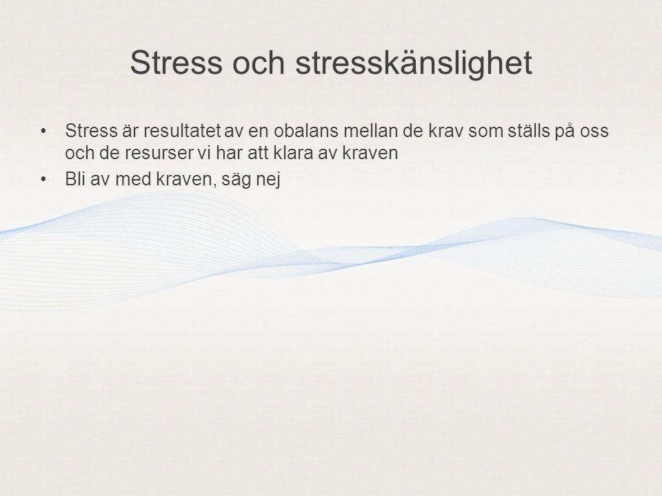 Stress och stresskänslighet