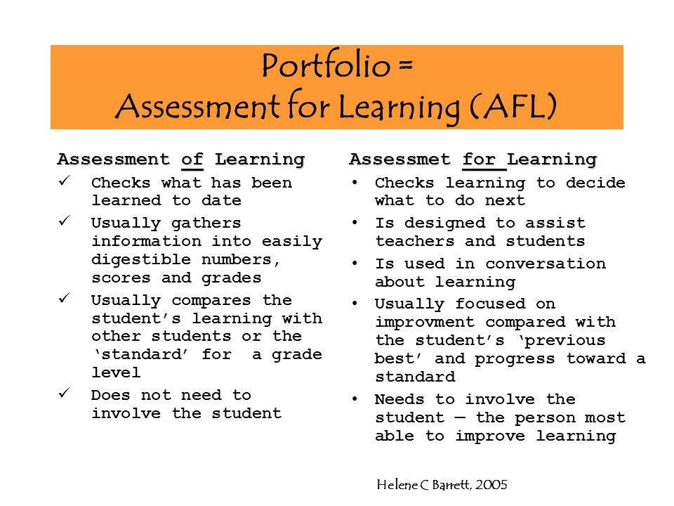 Portfolio = Assessment for Learning (AFL)