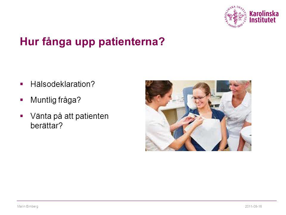 Hur fånga upp patienterna