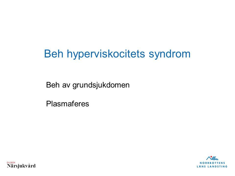 Beh hyperviskocitets syndrom