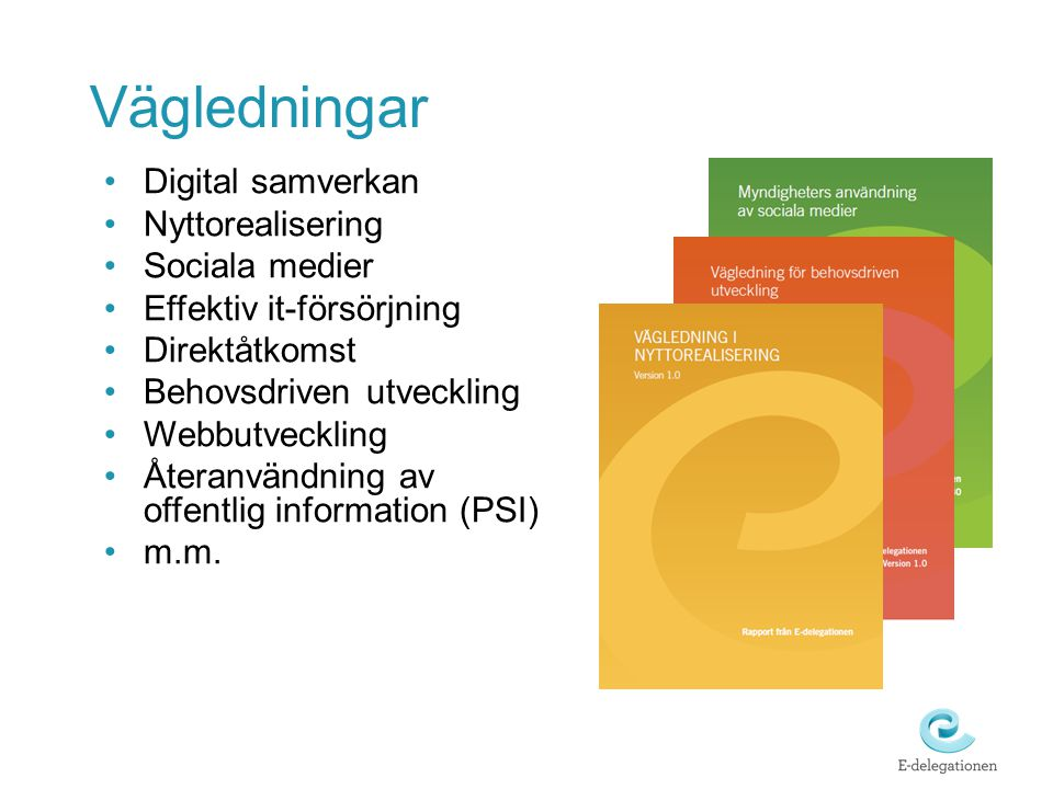 Vägledningar Digital samverkan Nyttorealisering Sociala medier