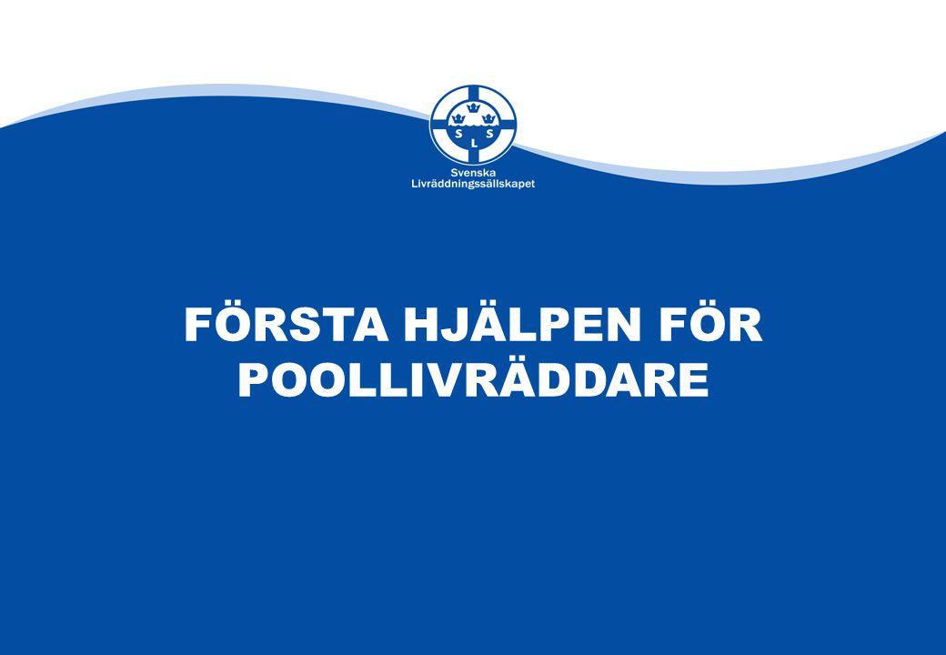 FÖRSTA HJÄLPEN för POOLLIVRÄDDARE