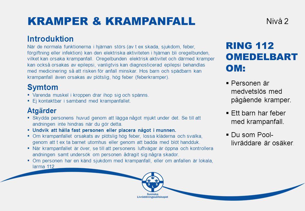 Kramper & krampanfall Nivå 2. Introduktion.