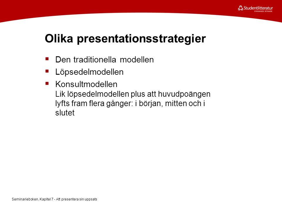 Olika presentationsstrategier