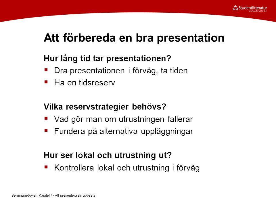 Att förbereda en bra presentation
