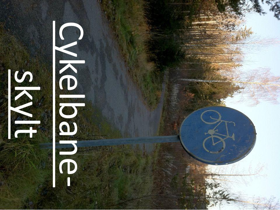 Cykelbane- skylt