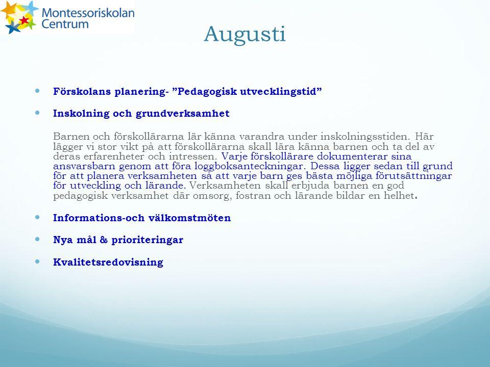 Augusti Förskolans planering- Pedagogisk utvecklingstid