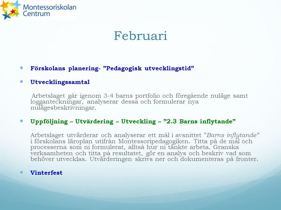 Februari Förskolans planering- Pedagogisk utvecklingstid