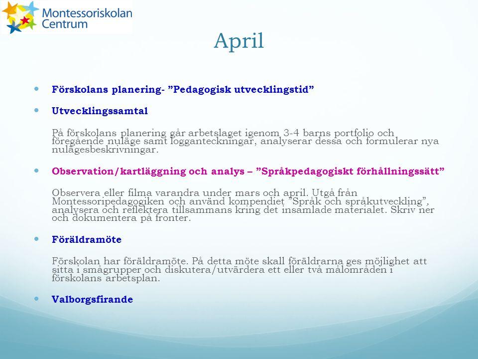 April Förskolans planering- Pedagogisk utvecklingstid
