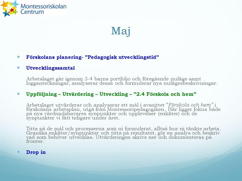 Maj Förskolans planering- Pedagogisk utvecklingstid