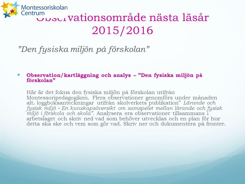 Observationsområde nästa läsår 2015/2016