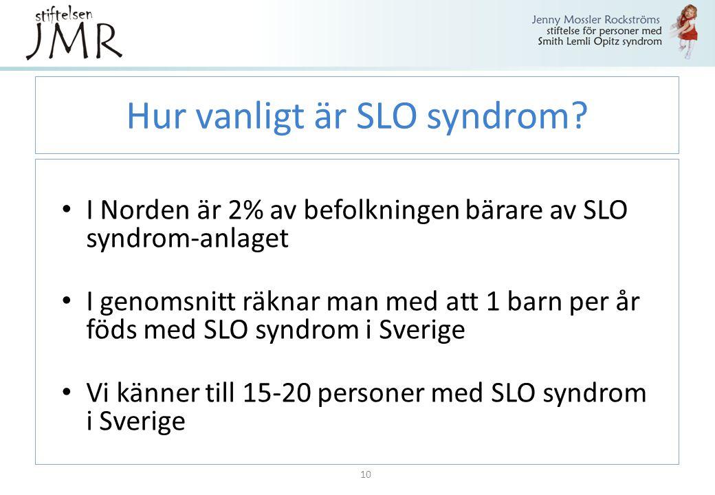 Hur vanligt är SLO syndrom