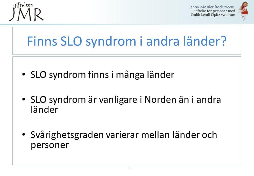 Finns SLO syndrom i andra länder