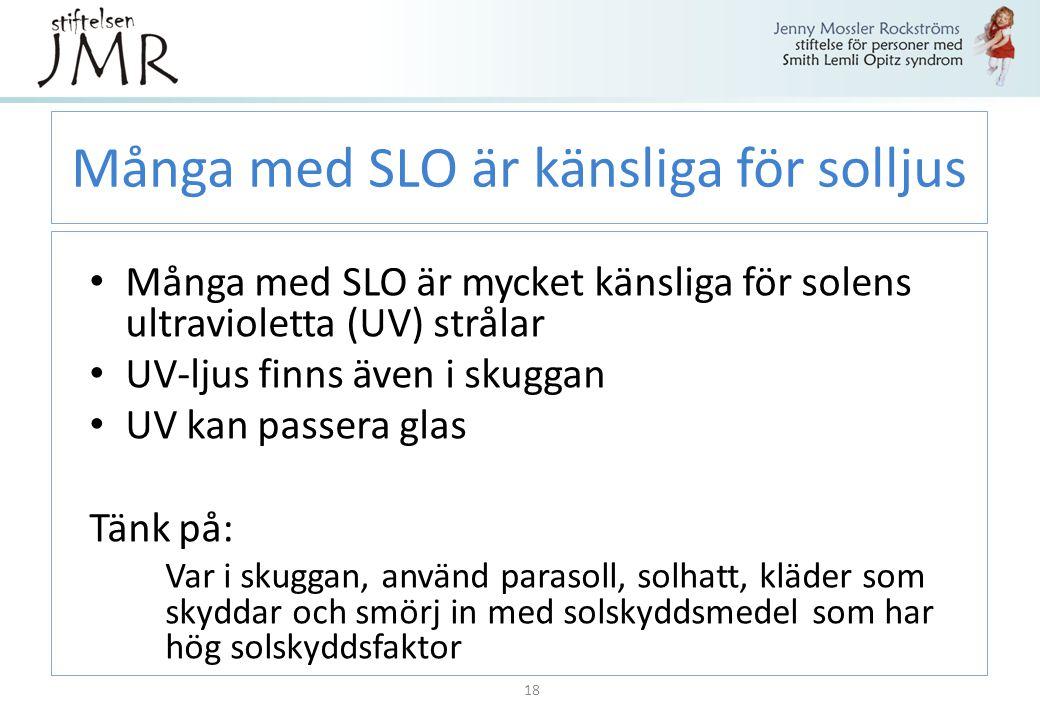 Många med SLO är känsliga för solljus