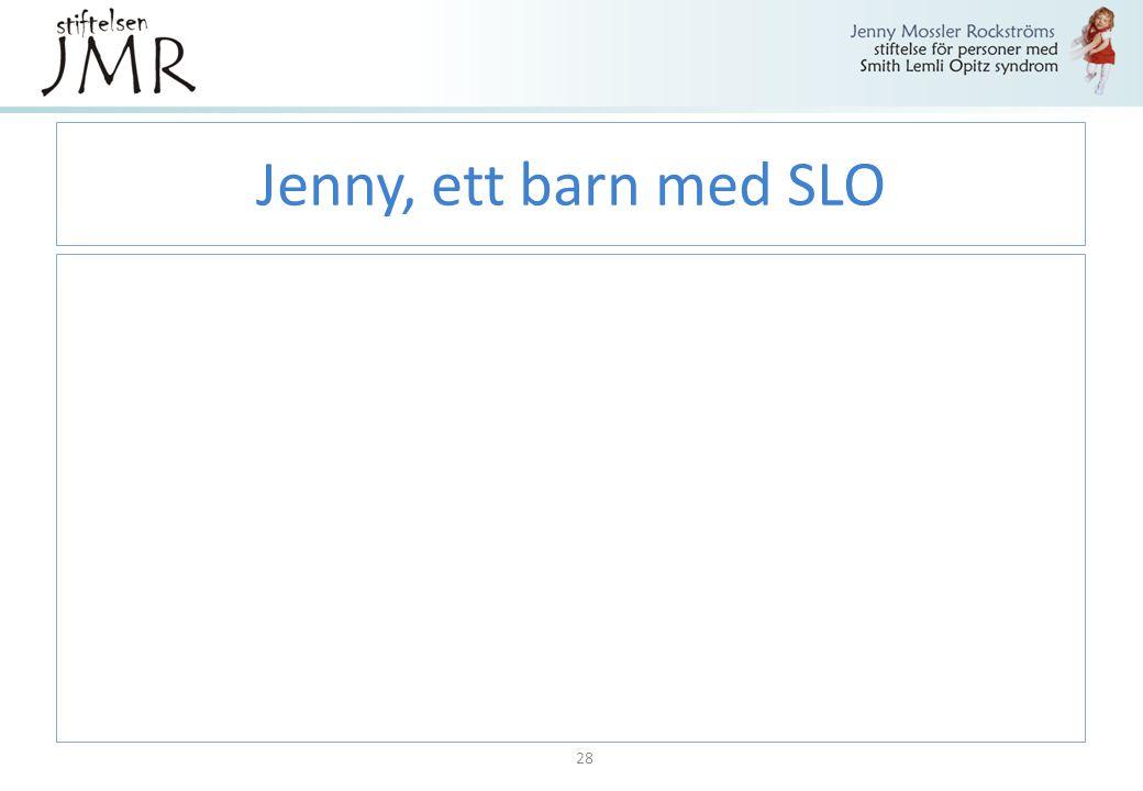Jenny, ett barn med SLO