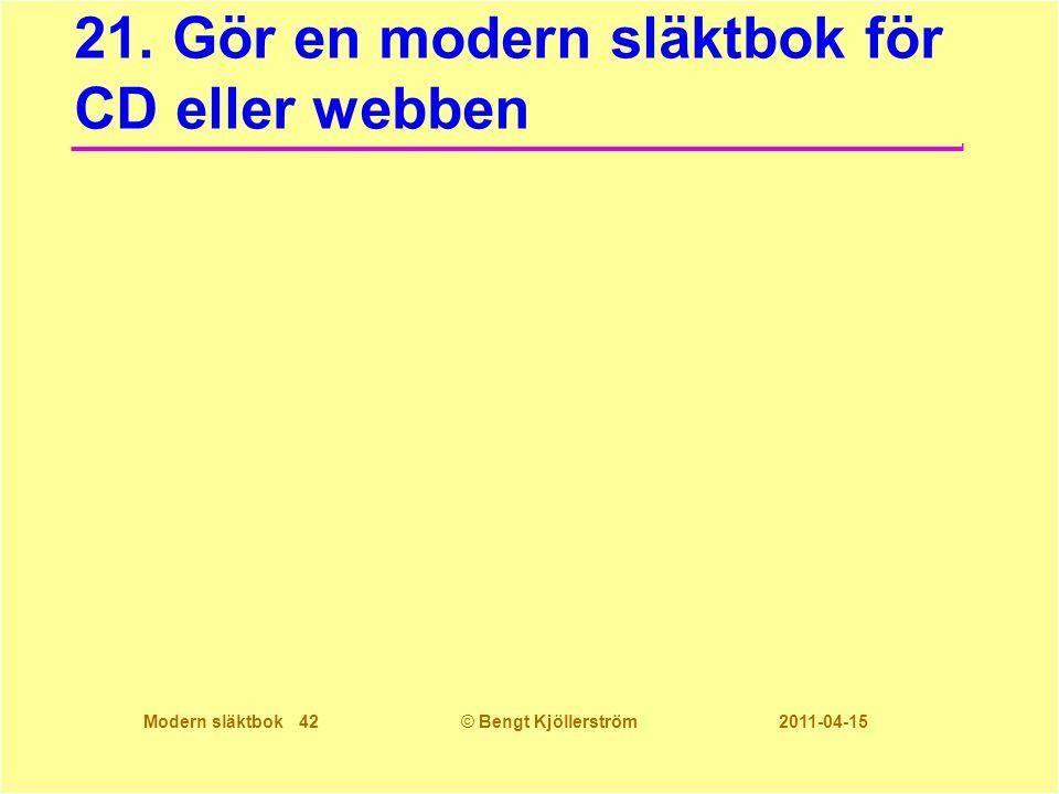 21. Gör en modern släktbok för CD eller webben