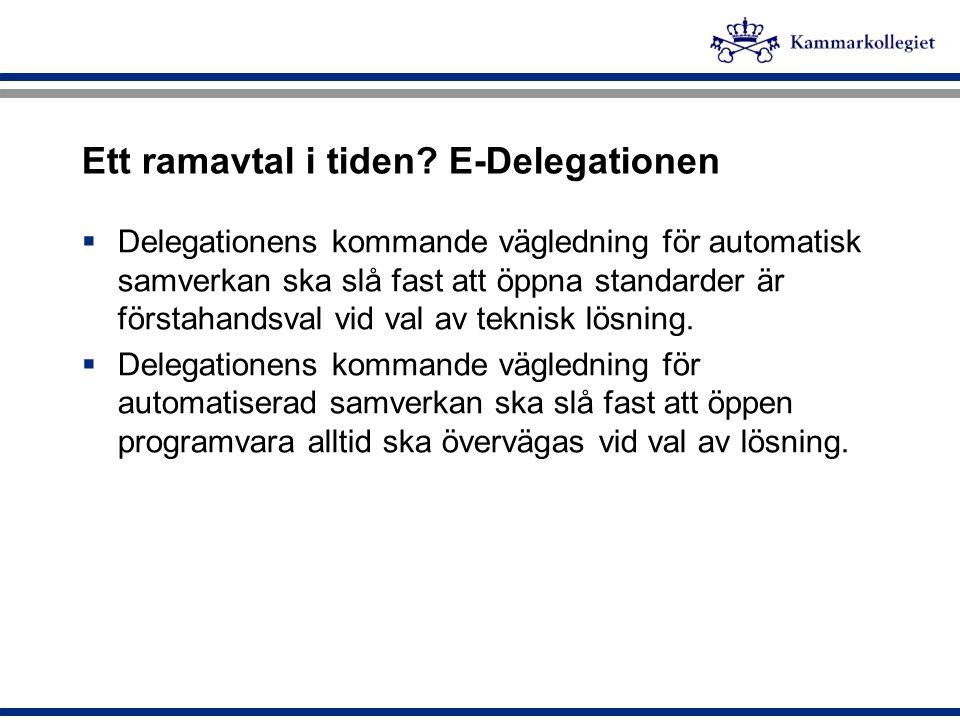 Ett ramavtal i tiden E-Delegationen